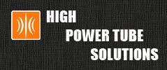 High Power Tube