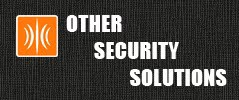 Other SecurITy Solutions